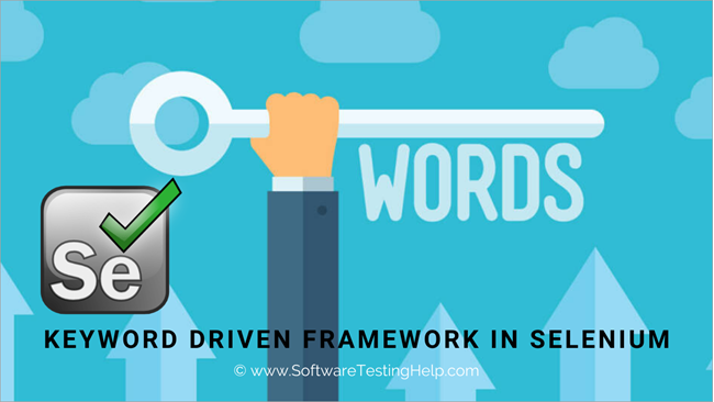 Keyword Driven Framework In Selenium