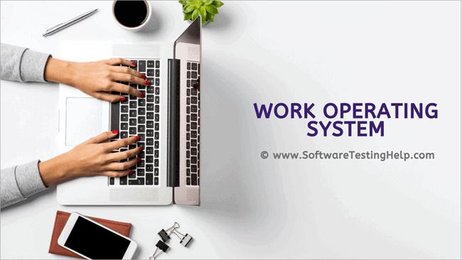 best work OS