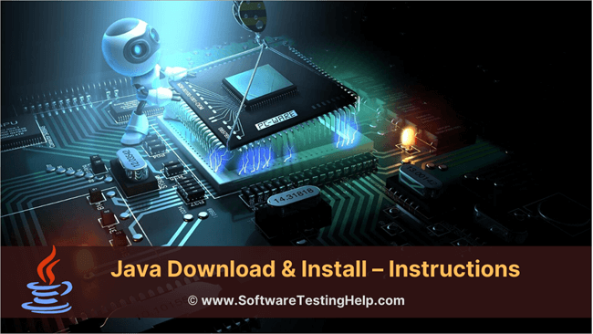 Java Download & Install – Instructions