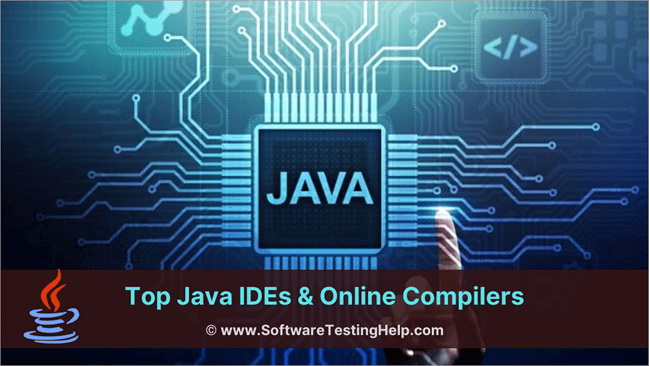 Top Java IDEs & Online Compilers
