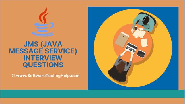 JMS (Java Message Service) Interview Questions