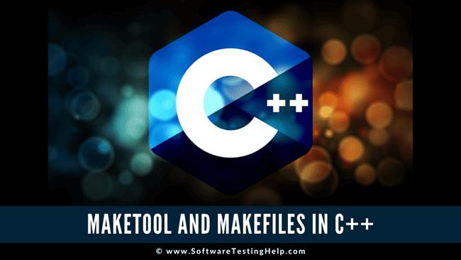 C++ Makefile and Make Tool