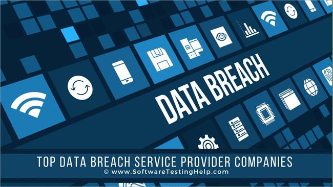 top Data Breach Service Provider Companies