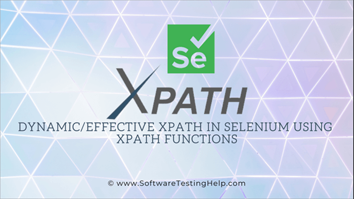Dynamic_Effective Xpath in Selenium using Xpath Functions