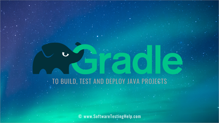 Gradle to Build, Test and Deploy Java Projects