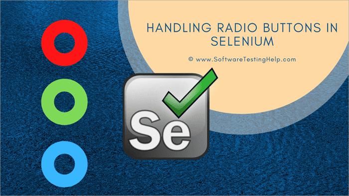 Handling Radio Buttons in Selenium