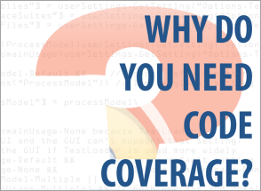 Need for Code Coverage