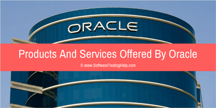 Oracle Products And Services