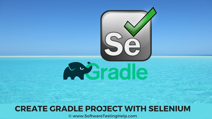 Create The Gradle Project With Selenium