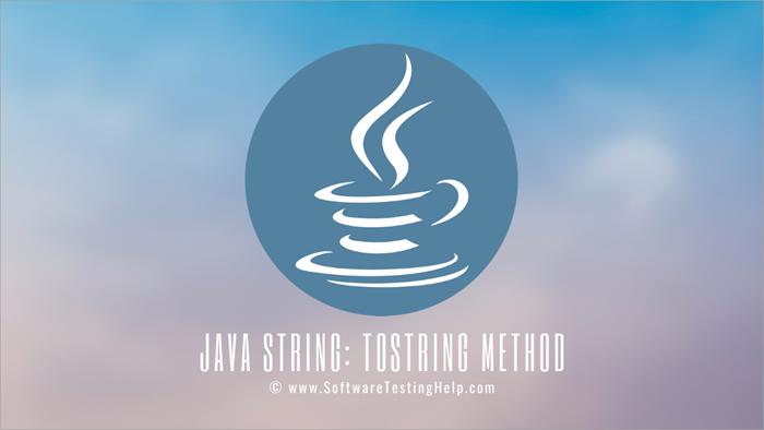 Java String - toString Method