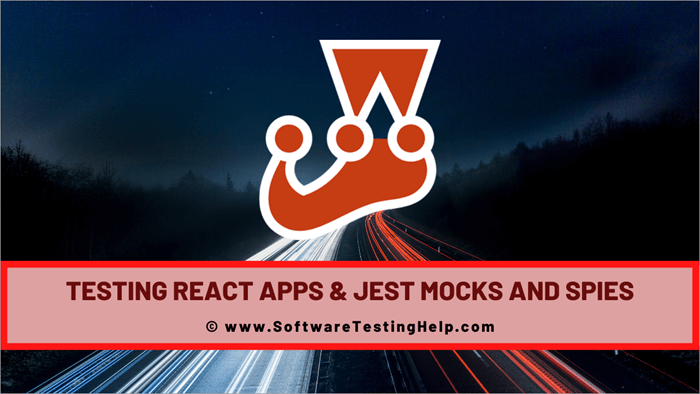Testing React Apps & Jest mocks and spies