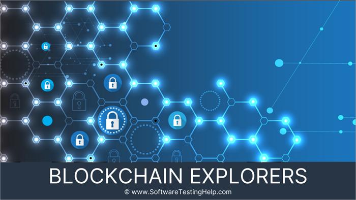 Blockchain explorers