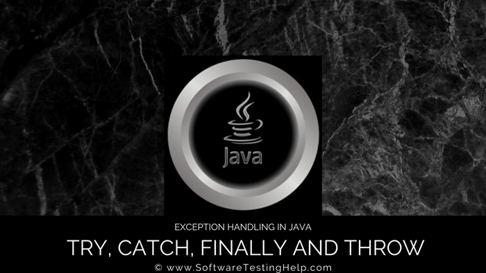 Java Try, catch finally, and throw