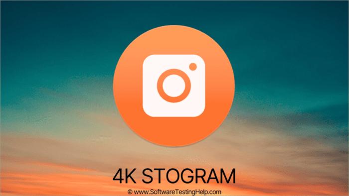 4K Stogram Review