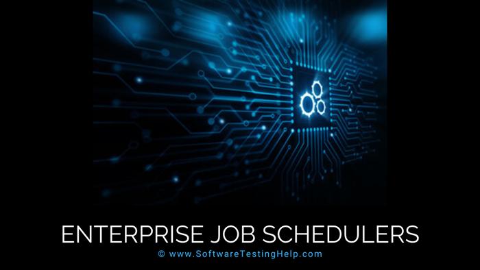 Enterprise Job Schedulers