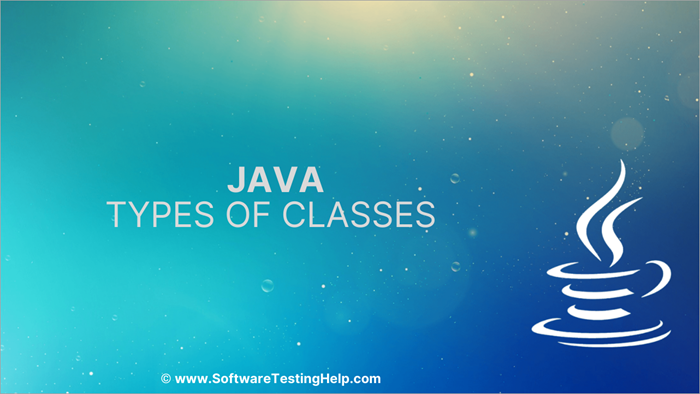 Types of classes in Java