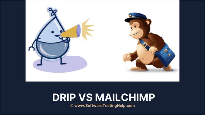 Drip VS MailChimp