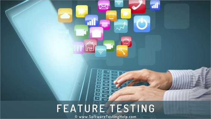 Feature Testing