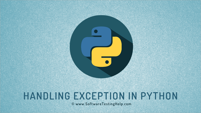 Handling Exception in Python Try Except