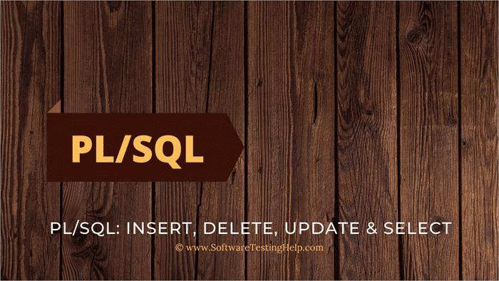 PL SQL Insert, Delete, Update & Select