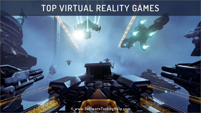 10 Best Vr Games Virtual Reality Games For Oculus Pc Ps4