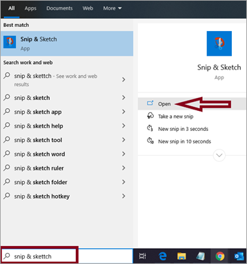 Type snip & sketch in Windows search bar and open the app