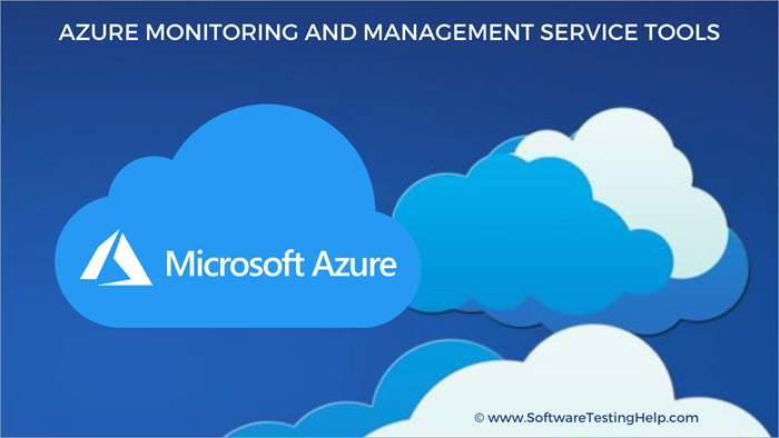 Azure Monitoring and Management Service Tools