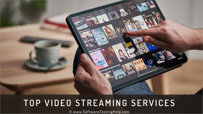 Top Video Streaming Services