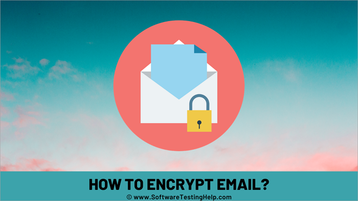 How to Encrypt Email_