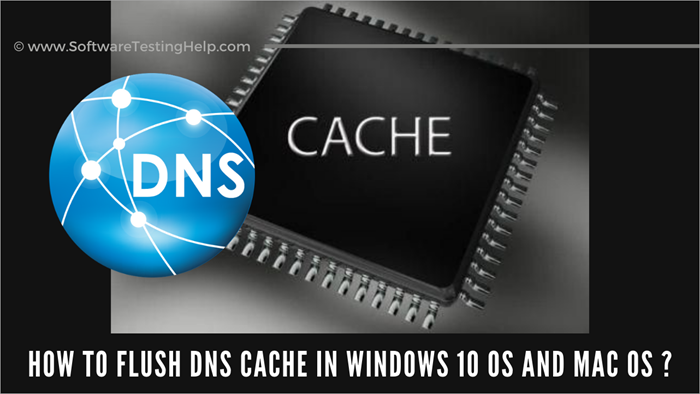 How to Flush DNS Cache in Windows 10 OS and Mac OS
