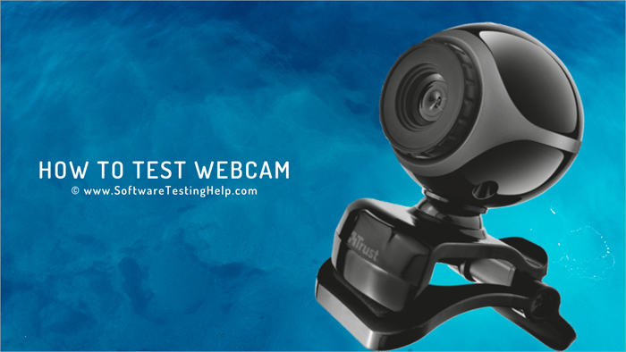 How to Test Webcam