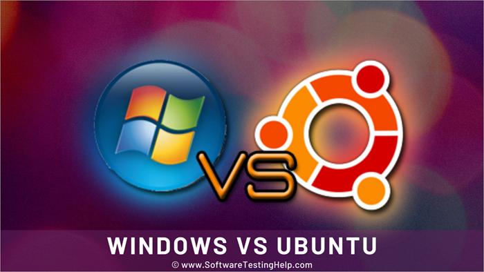 Windows vs Ubuntu-