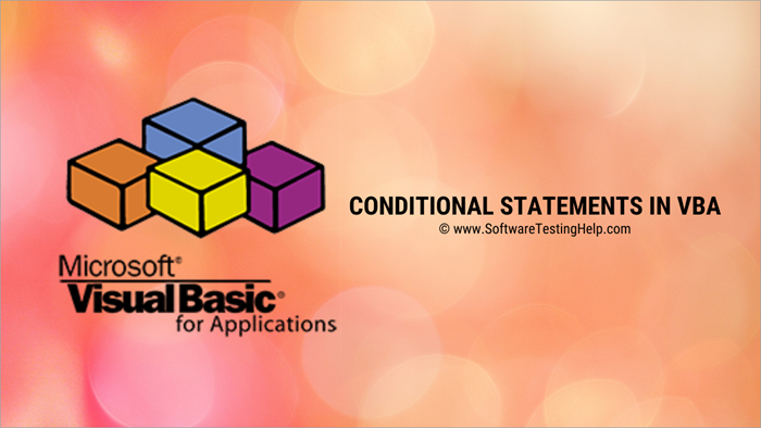 Conditional Statements In VBA