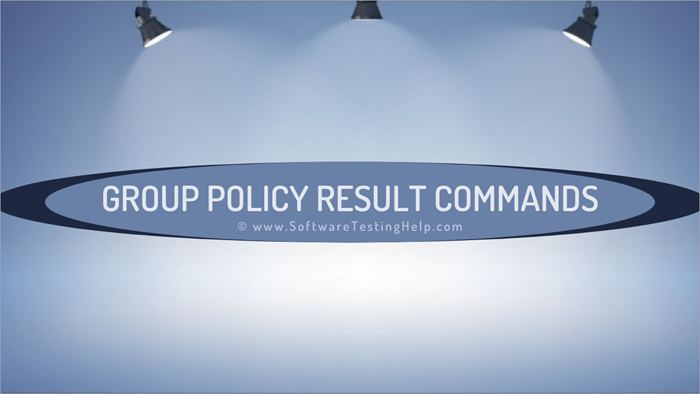 Group Policy Result Commands_ Syntax and Examples