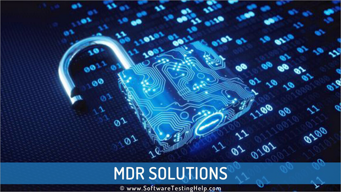 MDR Solutions - Managed Detection and Response Services