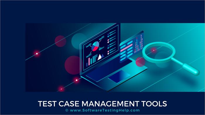 Test Case Management Tools