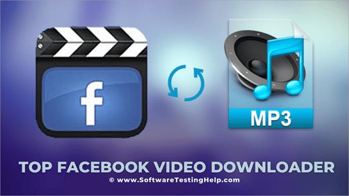 Top Facebook Video Downloader