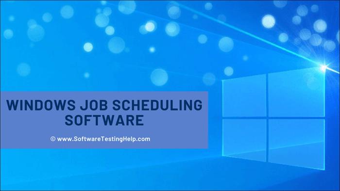Windows Job Scheduling Software