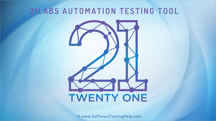 21Labs Automation Testing Tool