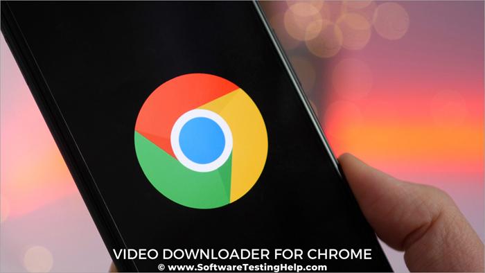 Best Video Downloader for Chrome