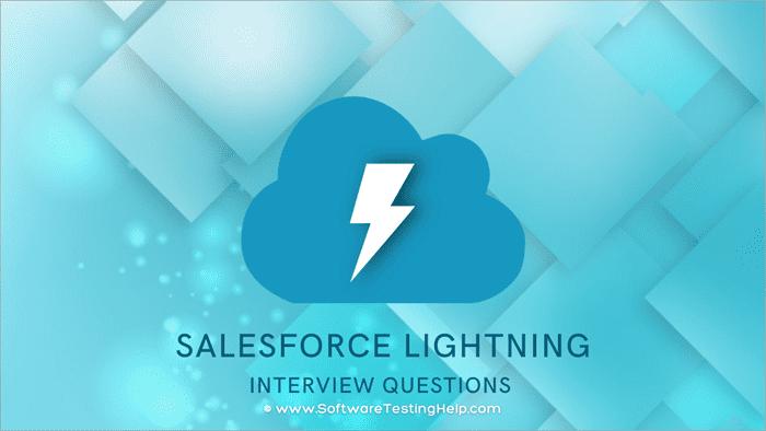 Salesforce Lightning Interview Questions