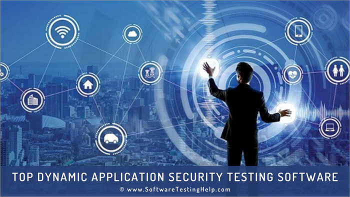 Top Dynamic Application Security Testing (DAST) Software