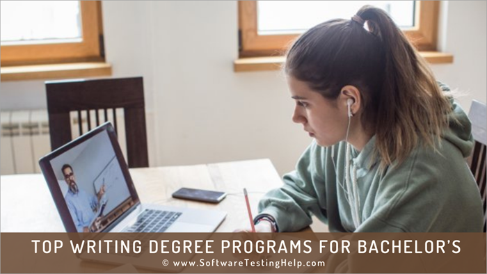 Top Writing Degree Programs for Bachelor's in 2021.