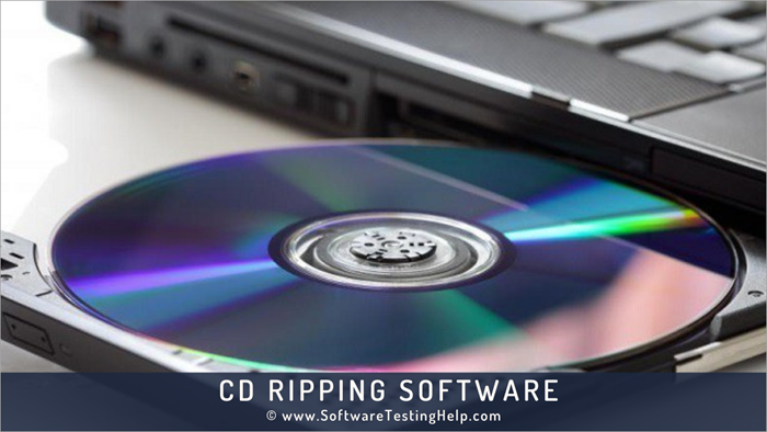 CD RIPPING SOFTWARE