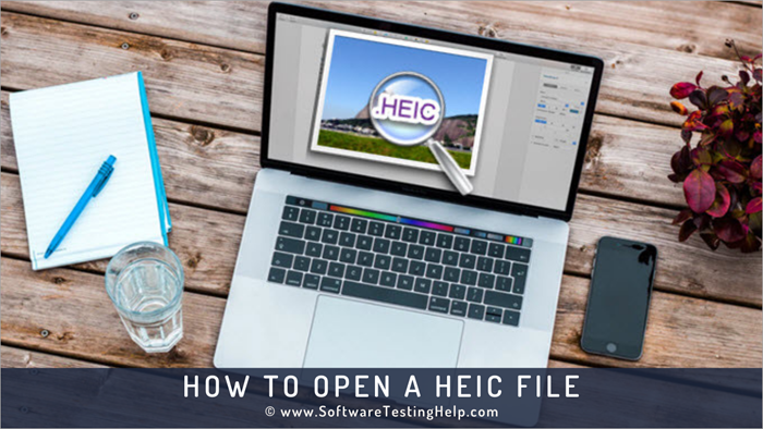 How To Open A HEIC File
