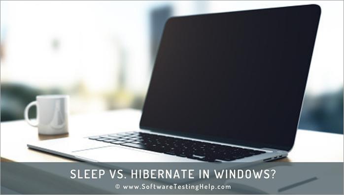 Sleep Vs. Hibernate in Windows_NEW