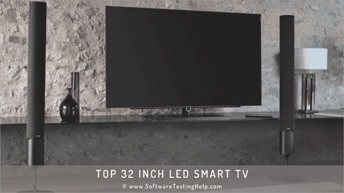 Best 32 inch LED Smart TV