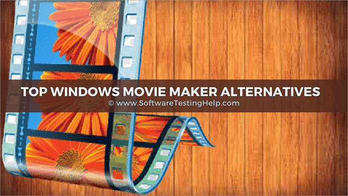 Top Windows Movie Maker Alternatives