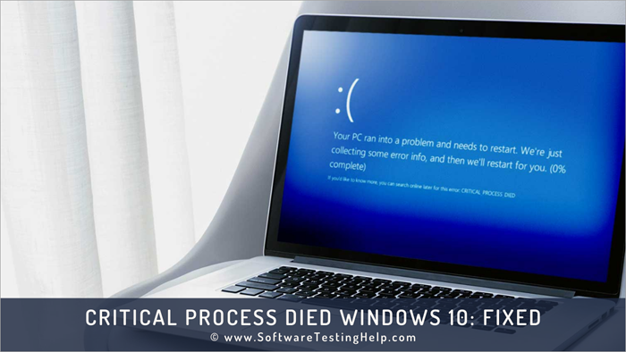 Critical Process Died Windows 10_ Fixed