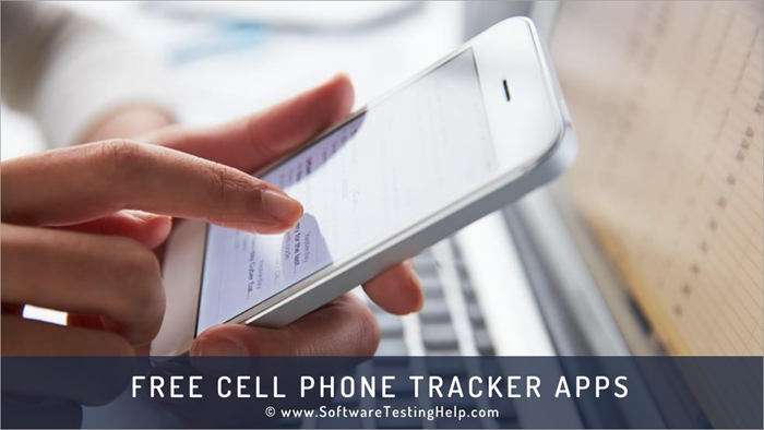 Free Cell Phone Tracker Apps In 2021